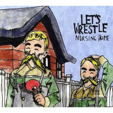Let'S Wrestle NURSING HOME CD