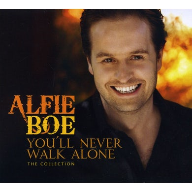 Alfie Boe YOU'LL NEVER WALK ALONE: THE COLLECTION CD
