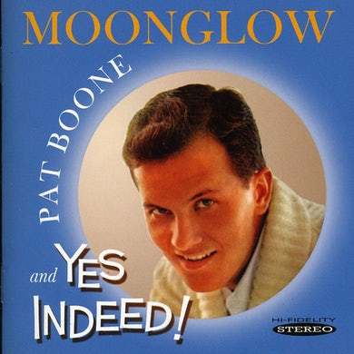 Pat Boone MOONGLOW & YES INDEED CD