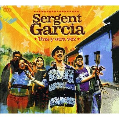 Sergent Garcia UNA Y OTRA VEZ CD