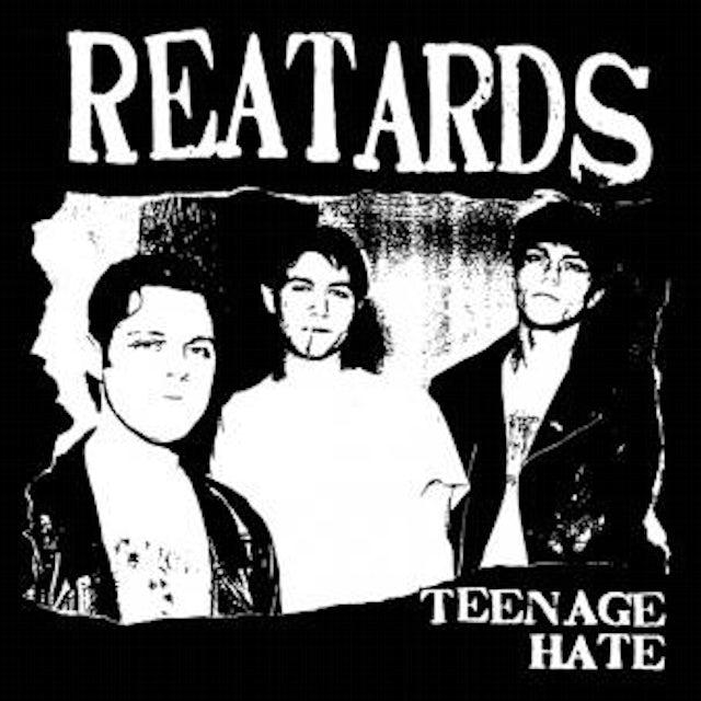 TEENAGE HATE / FUCK ELVIS HERES THE REATARDS Vinyl Record