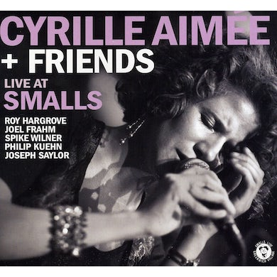 Cyrille Aimee LIVE AT SMALLS CD