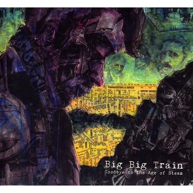 Big Big Train GOODBYE TO THE AGE OF STEAM CD