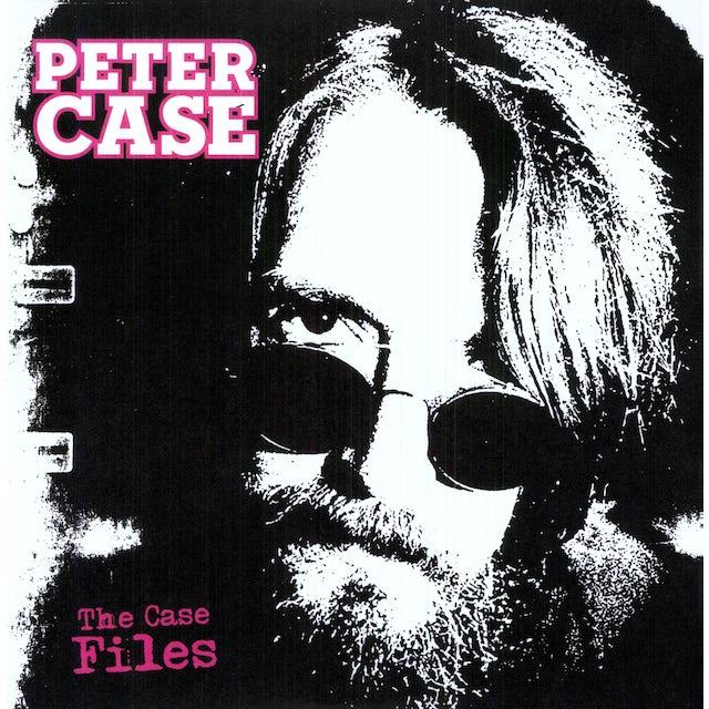 Peter Case CASE FILES Vinyl Record