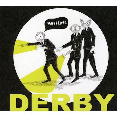 Derby MADELINE CD