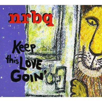 Nrbq KEEP THIS LOVE GOIN CD