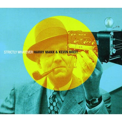 Harry Manx & Kevin Breit STRICTLY WHATEVER CD