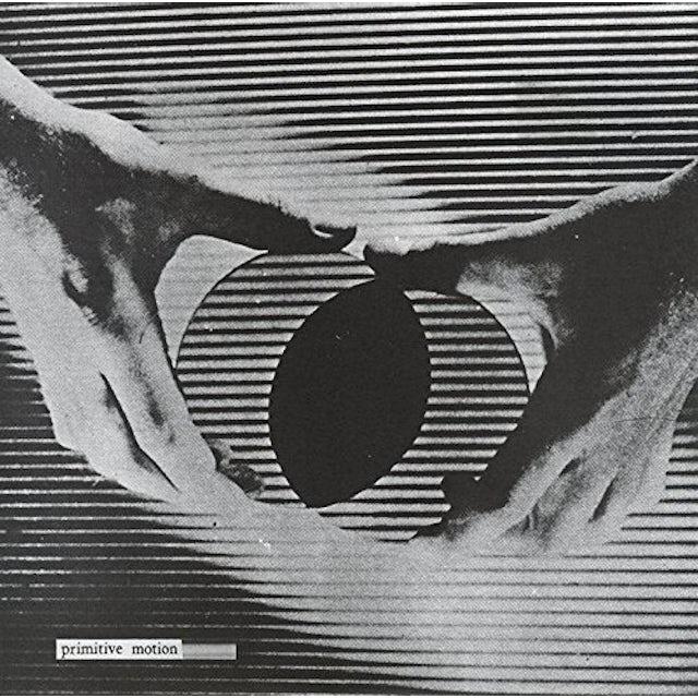Primitive Motion CERTAIN MATERIALS Vinyl Record