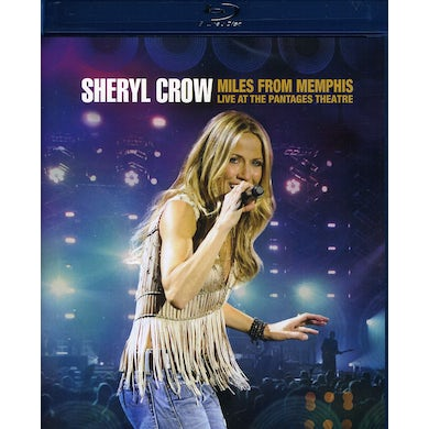 Sheryl Crow MILES FROM MEMPHIS LIVE AT THE PANTAGES THEATRE Blu-ray