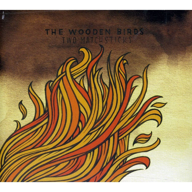 Wooden Birds TWO MATCHSTICKS CD