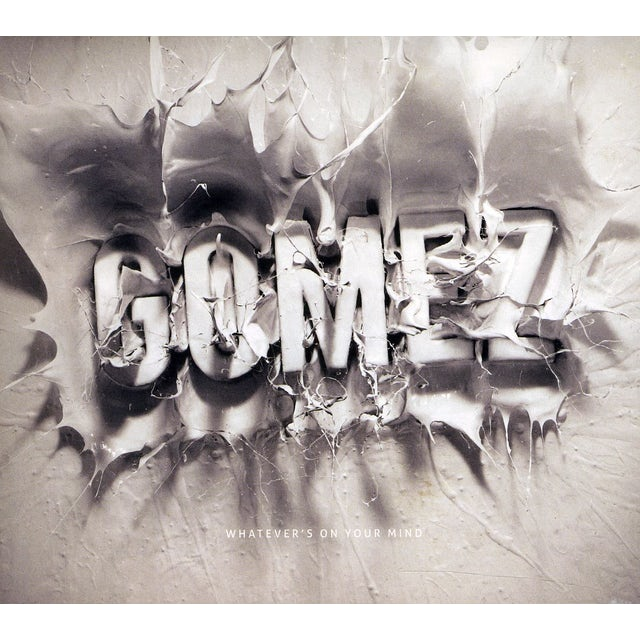 Gomez WHATEVERS ON YOUR MIND CD