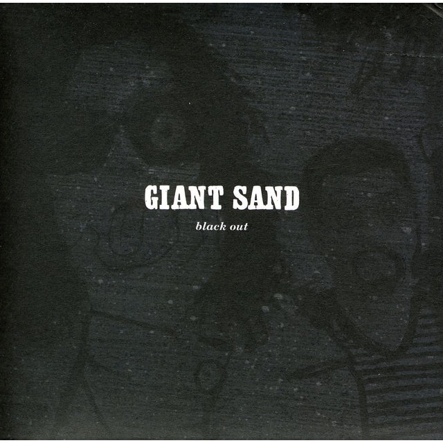 Giant Sand BLACK OUT: 25TH ANNIVERSARY EDITION CD