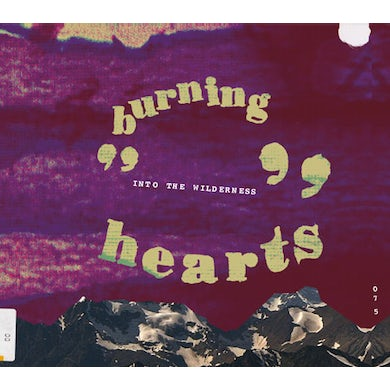 Burning Hearts INTO THE WILDERNESS CD