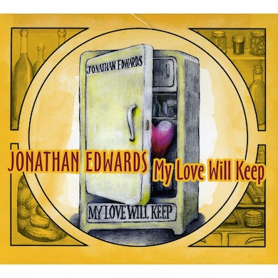 Jonathan Edwards MY LOVE WILL KEEP CD