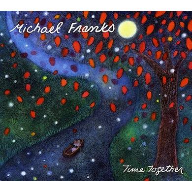 Michael Franks TIME TOGETHER CD