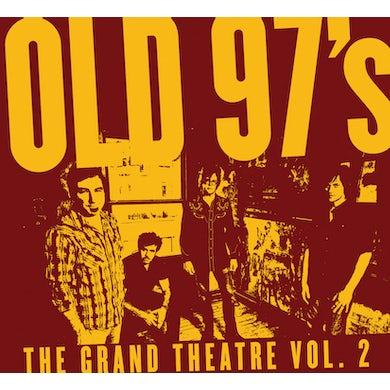 Old 97's GRAND THEATRE 2 CD