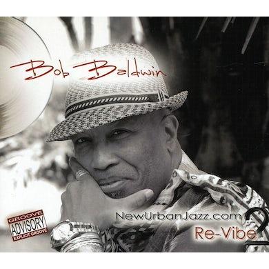Bob Baldwin NEWURBANJAZZ.COM 2 / RE-VIBE CD