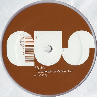 My My BUTTERFLIES & ZEBRAS Vinyl Record