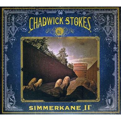 Chadwick Stokes SIMMERKANE II CD