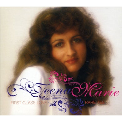 Teena Marie FIRST CLASS LOVE: RARE TEE CD
