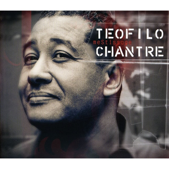 Teofilo Chantre MESTISSAGE CD