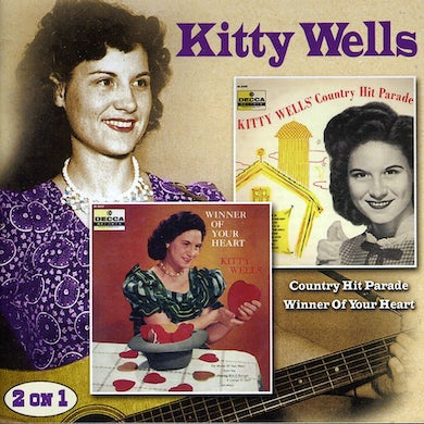 Kitty Wells COUNTRY HIT PARADE / WINNER OF YOUR HEART CD