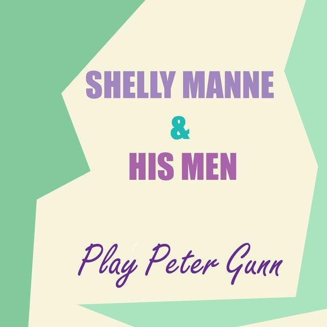 Shelly Manne & His Men PLAY PETER GUNN (BONUS TRACKS) Vinyl Record - 180 Gram Pressing