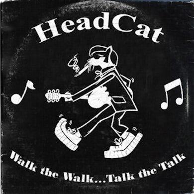 Headcat WALK THE WALK TALK THE TALK CD