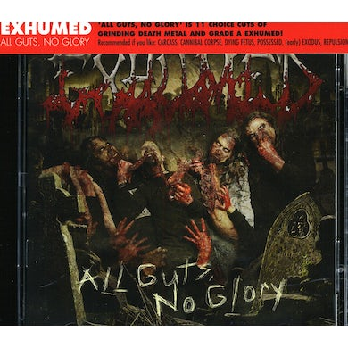 Exhumed ALL GUTS NO GLORY CD