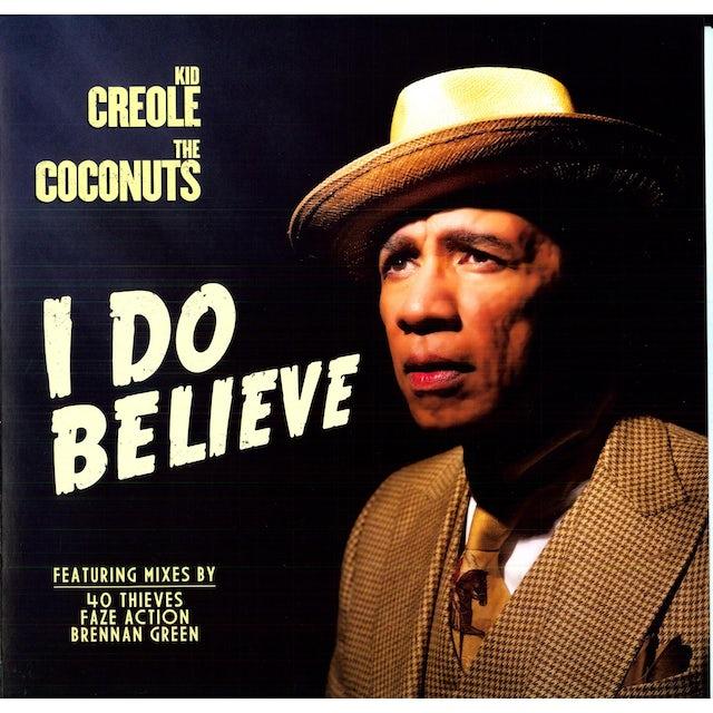 Kid Creole & The Coconuts I DO BELIEVE Vinyl Record