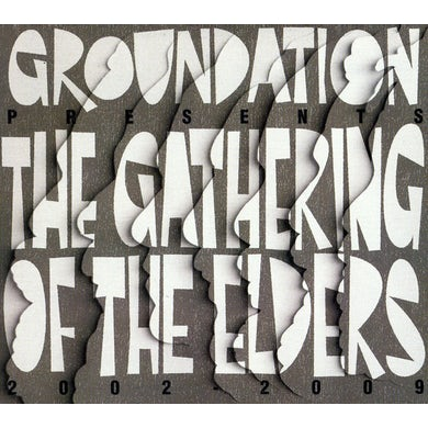 Groundation GATHERING OF THE ELDERS (2002-2009) CD