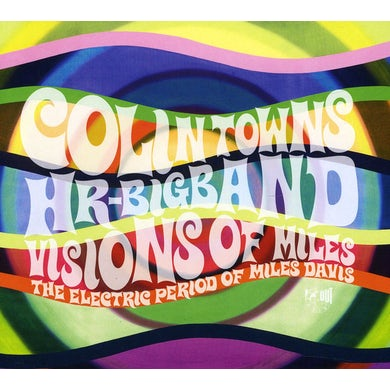 Colin Towns VISIONS OF MILES: ELECTRIC PERIOD OF MILES DAVIS CD
