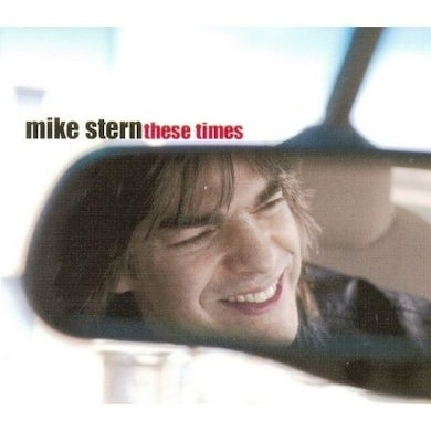 Mike Stern THESE TIMES CD
