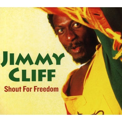 Jimmy Cliff SHOUT FOR FREEDOM CD