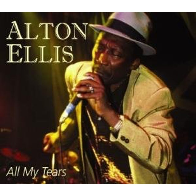 Alton Ellis ALL MY TEARS CD