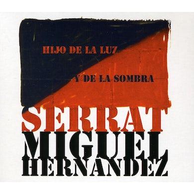 Joan Manuel Serrat HIJO DE LA LUZ Y LA SOMB (IMPORTED) CD