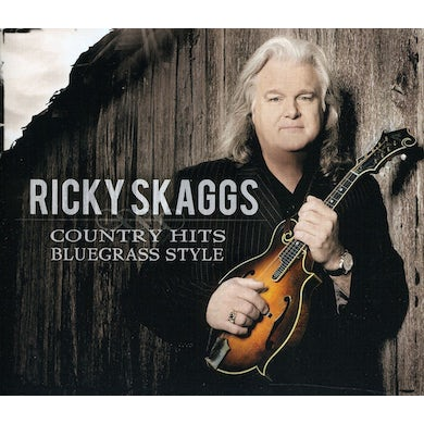 Ricky Skaggs COUNTRY HITS: BLUEGRASS STYLE CD