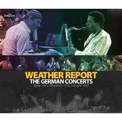 Weather Report GERMAN CONCERTS: BERLIN 1975 & OFFENBACH CD