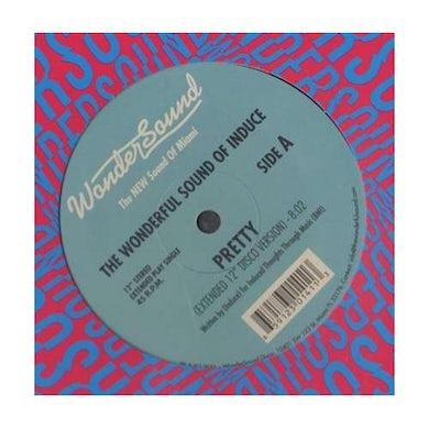 Wonderful Sound Of Induce PRETTY / GET DOWN SATURDAY NIGHT (Vinyl)