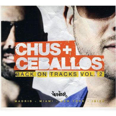 Chus & Ceballos BACK ON TRACKS 2 CD