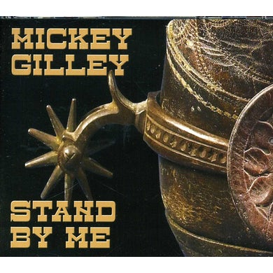 Mickey Gilley STAND BY ME CD