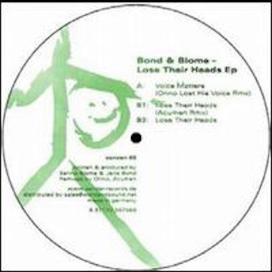 Bond & Blome LOSE THEIR HEADS Vinyl Record