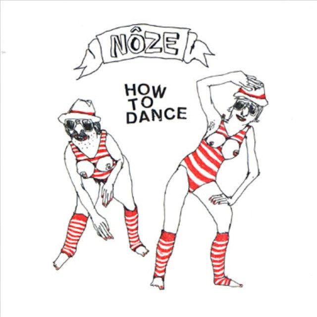 Noze HOW TO DANCE Vinyl Record