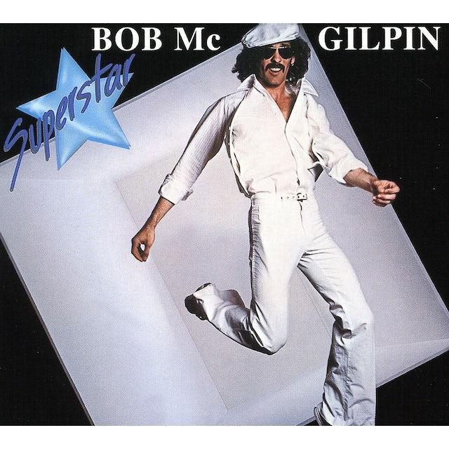 Bob McGilpin SUPERSTAR CD