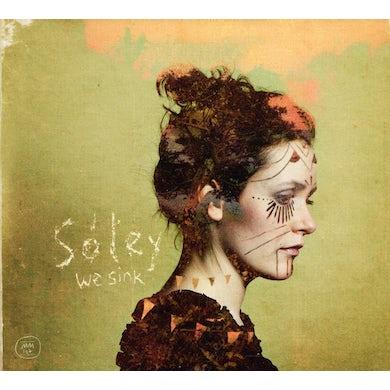 Soley WE SINK CD