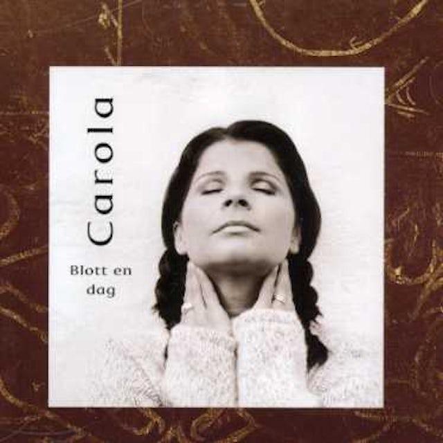 Carola BLOTT EN DAG CD