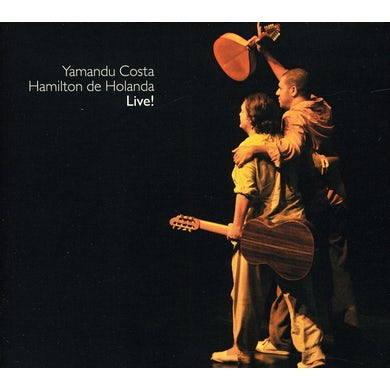 Hamilton de Holanda YAMANDU COSTA LIVE CD