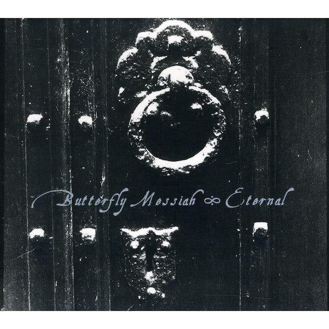 Butterfly Messiah ETERNAL CD