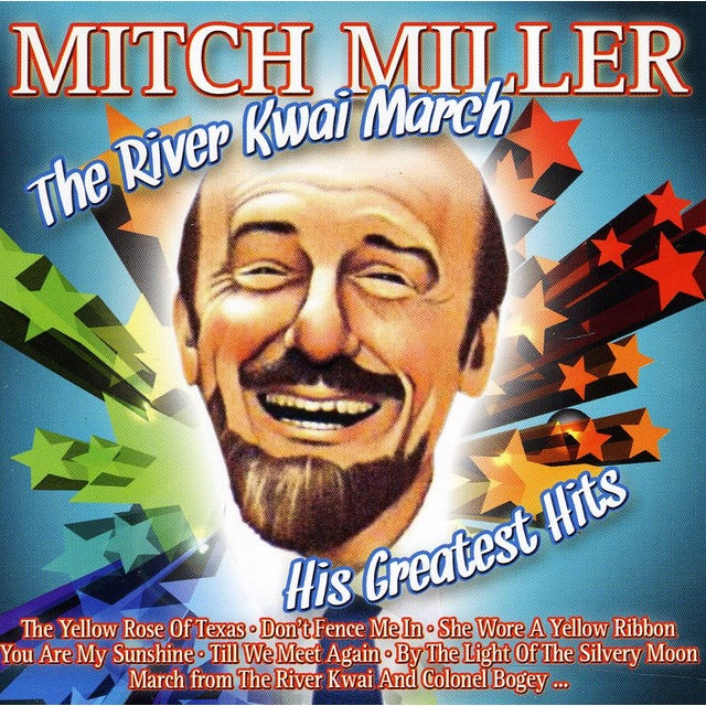 Mitch Miller RIVER KWAI MARCH: HIS GREATEST HITS CD