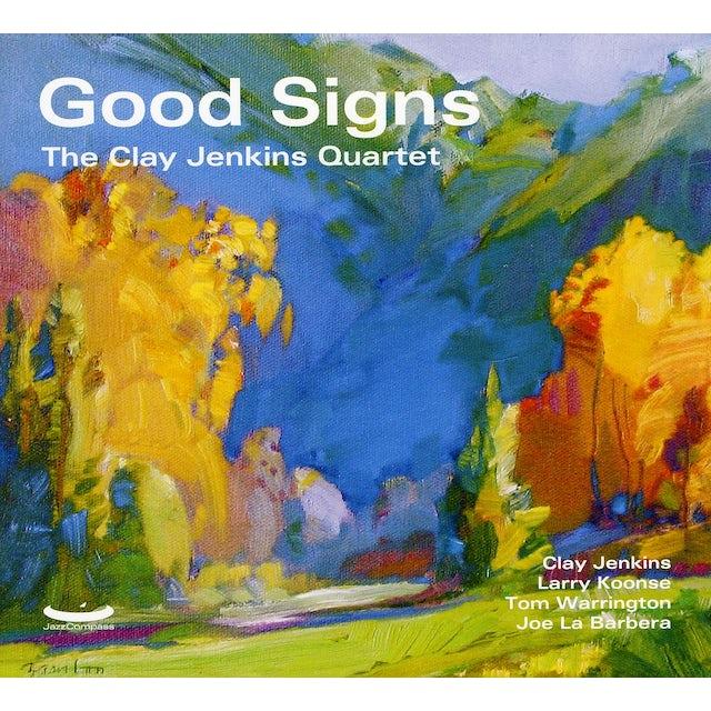 Clay Jenkins GOOD SIGNS CD